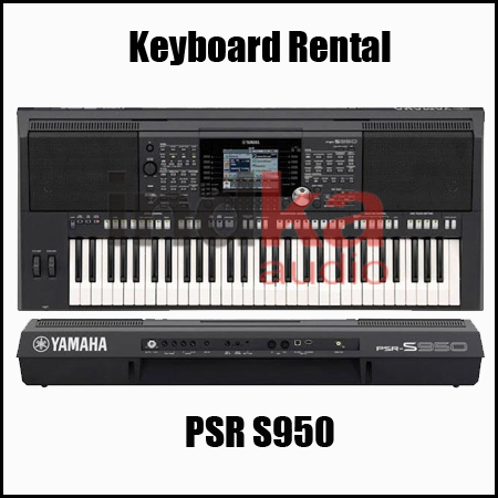 Sewa Keyboard Yamaha PSR S950